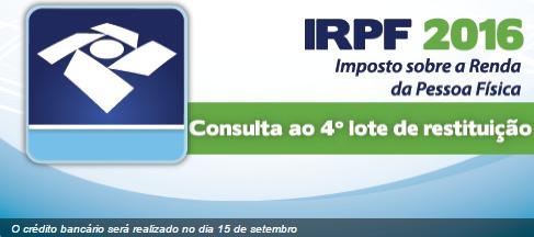 RECEITA LIBERA CONSULTA DE RESTITUIÇÕES DO QUARTO LOTE DO IR 2016.