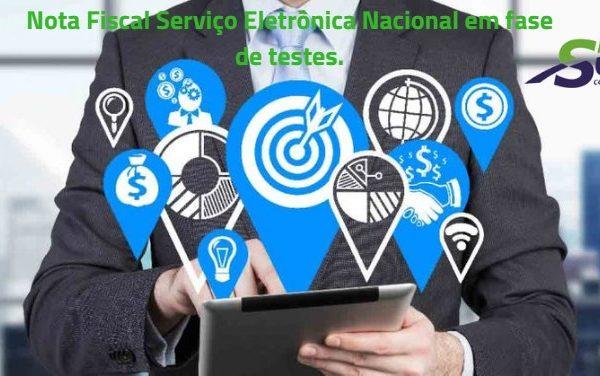 Nota Fiscal Serviço Eletrônica Nacional em fase de testes.