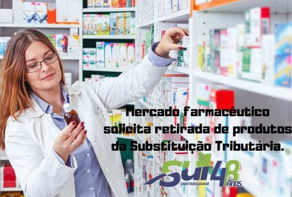 Mercado farmacêutico solicita retirada de produtos da Substituição Tributária.