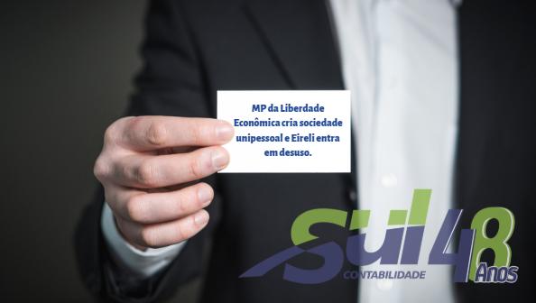 MP da Liberdade Econômica cria sociedade unipessoal e Eireli entra em desuso.