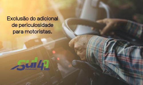 Exclusão do adicional de periculosidade para motoristas.