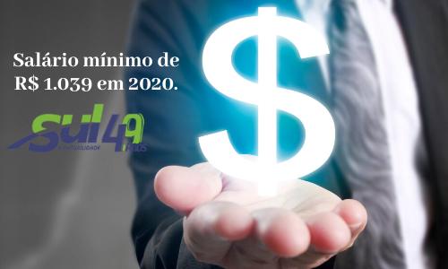 Medida Provisória fixa salário mínimo de R$ 1.039 em 2020.