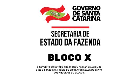 Governo de Santa Catarina prorroga prazo do Bloco X