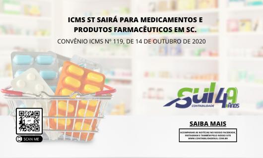 ICMS ST sairá para medicamentos e produtos farmacêuticos em SC.