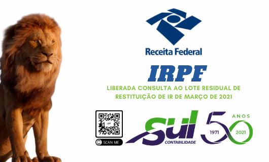 IRPF: Liberada consulta ao lote residual de restituição de IR de março de 2021